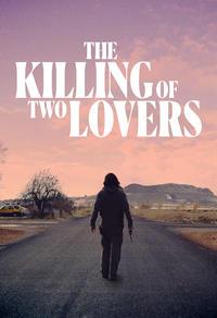 Gagnez un code digital du film The Killing of Two Lovers