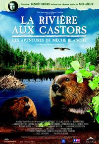 La rivière aux castors - Les aventures de Mèche Blanche