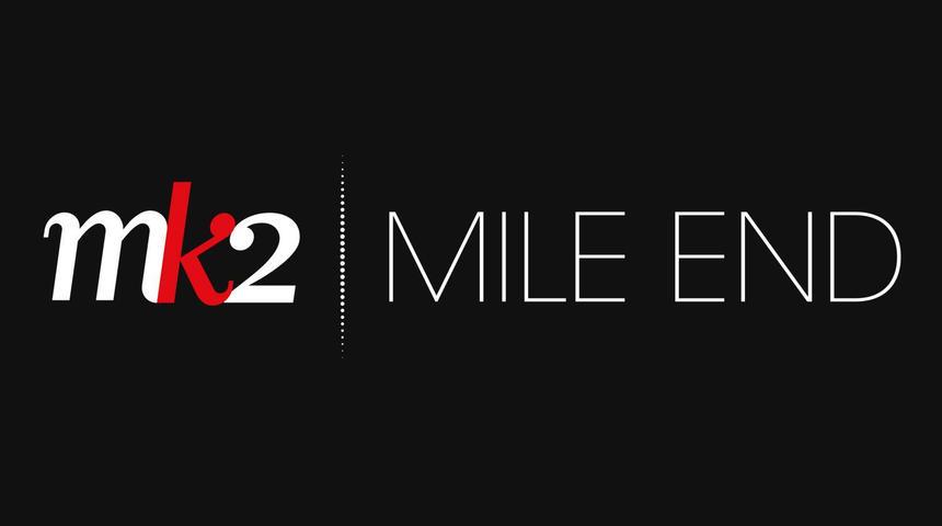 Une plate-forme numérique pour MK2   MILE END