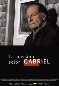 La passion selon Gabriel