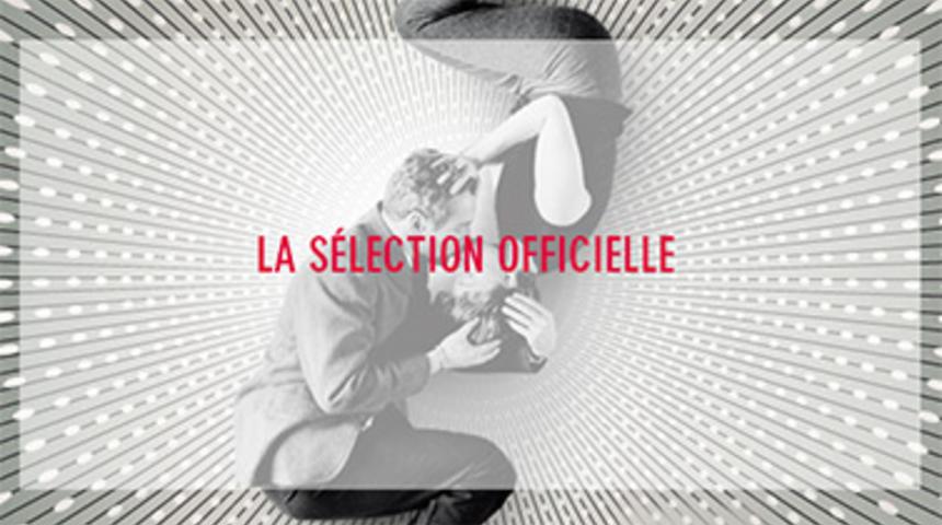 Cannes 2013 : La sélection officielle annoncée